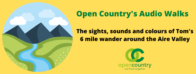 Audio Walk – Tom's wonderful wildlife wander around the Aire Valley